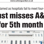Press: Epsom & St Helier miss A&E Target for 5 months