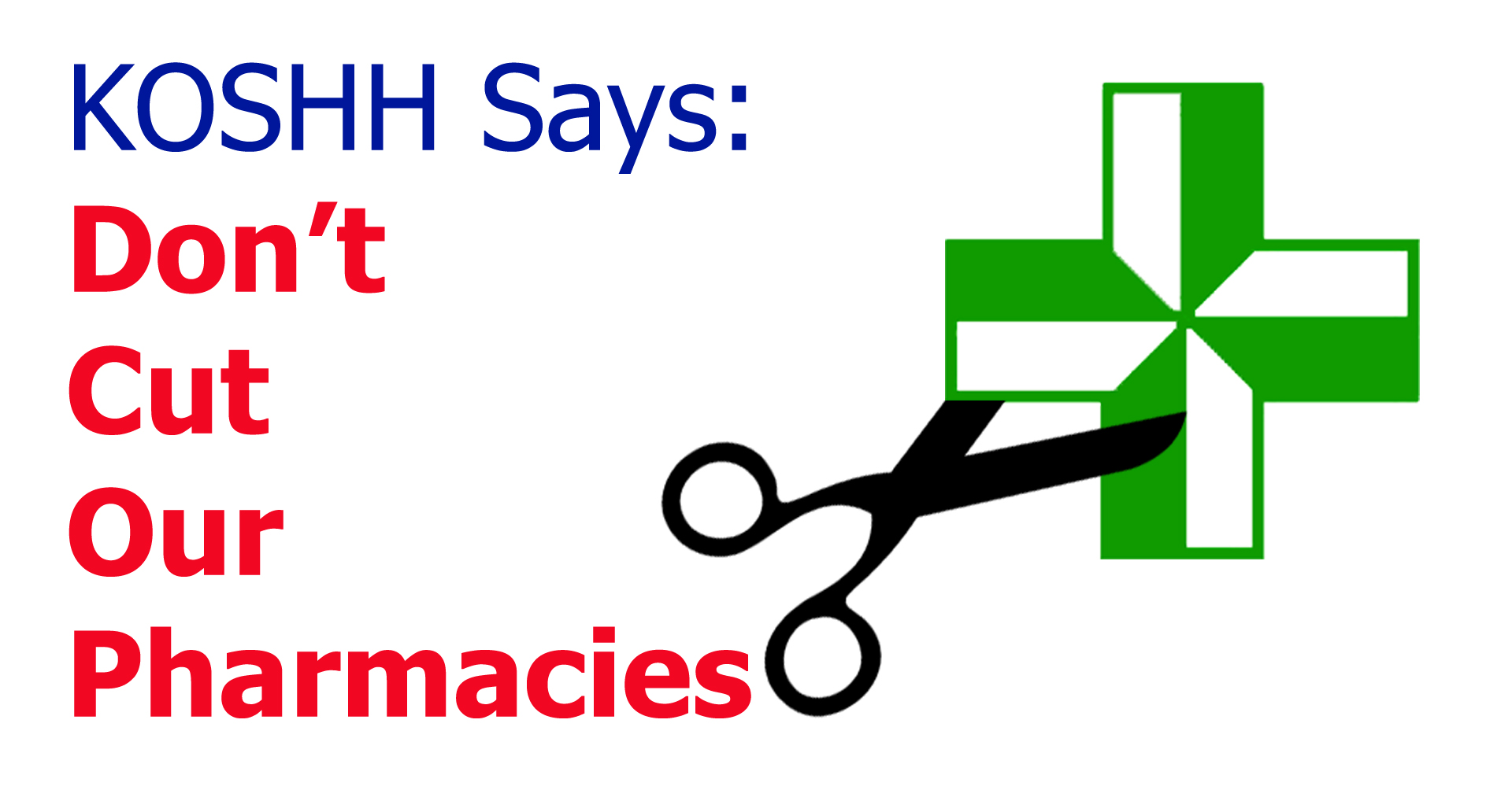 Dont Cut Our Pharmacies